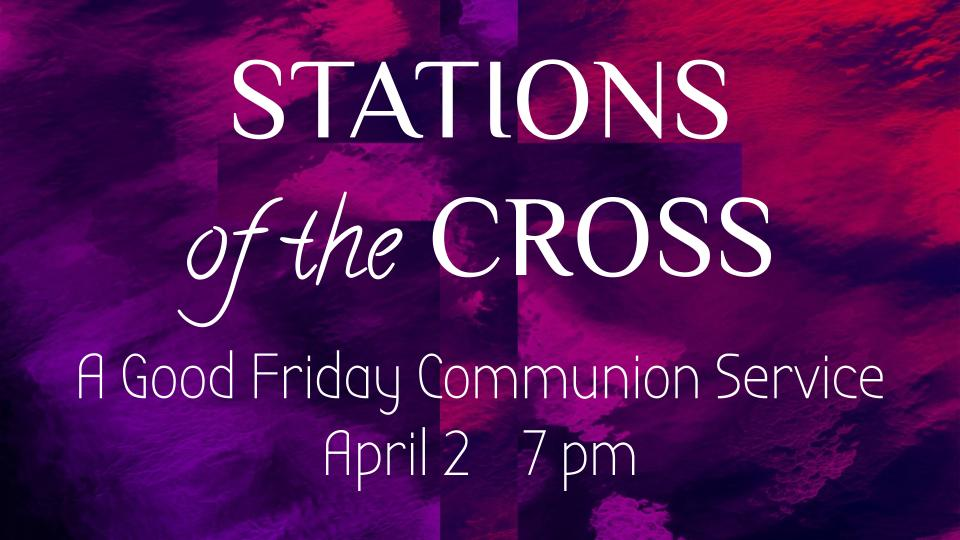 Stations of the Cross Easter 2021
