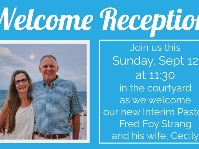 Event to Welcome New Interim Pastor Fred Foy Strang